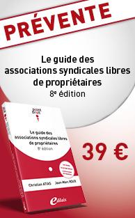 Les associations syndicales libres de propriétaires - ASL